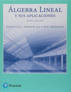 Algebra Lineal y sus aplicaciones . Mejores libros de algebra lineal