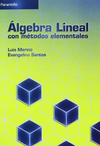 Álgebra Lineal con Métodos Elementales Luis Merino - PDF Descargar Gratis