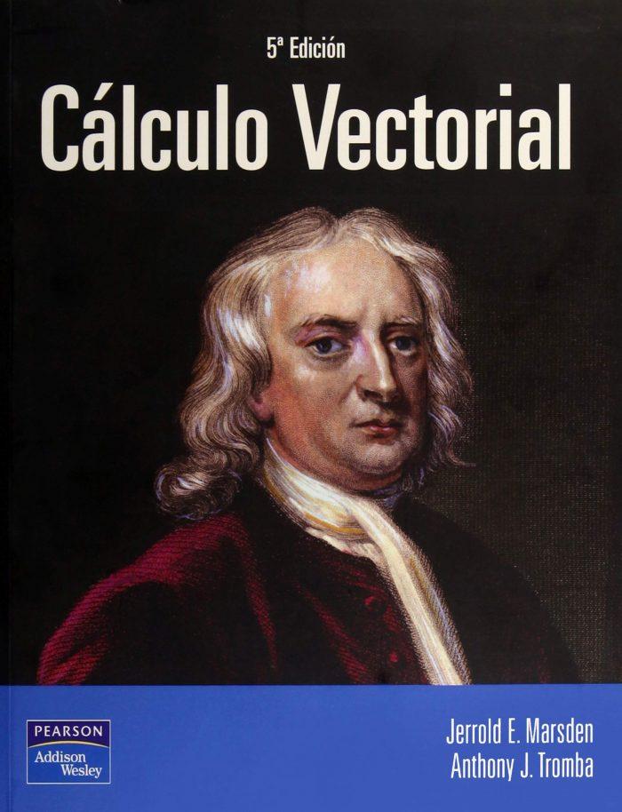Calculo vectorial Jerrold Marsden & Tromba 5ta Edición PDF DESCARGAR Gratis