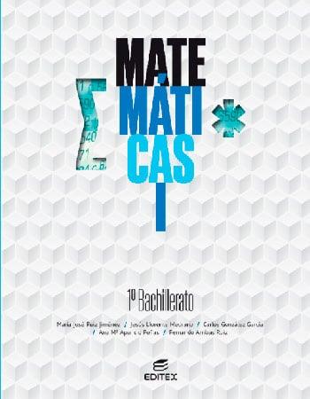 Matemáticas 1 bachillerato editex