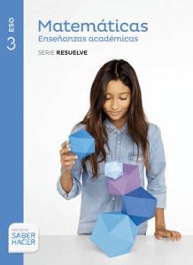 Matematicas_enseñanzas_academicas_serie_resuelve_3